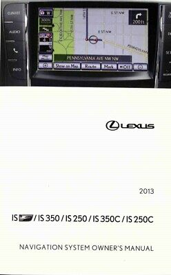 2013 Lexus IS F IS 350 IS 250 IS 350C IS 250C Navigation System Owners Manual