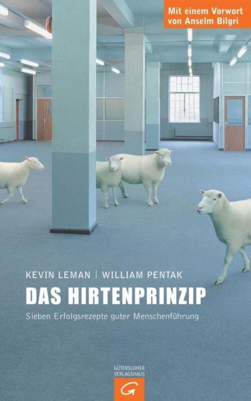 Das Hirtenprinzip - Kevin Leman / William Pentak - 9783579065083 PORTOFREI