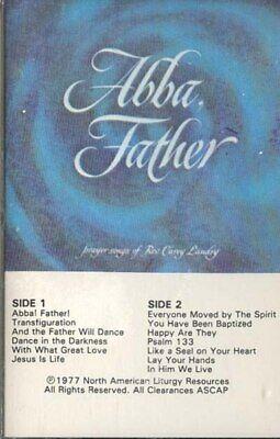 REV. CAREY LANDRY: Abba, Father Cassette Tape