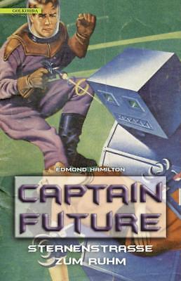 Captain Future 6: Sternenstraße zum Ruhm - Edmond Hamilton - 9783944720630