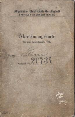 ABRECHNUNGSKARTE 1912  - AEG FABRIK BRUNNENSTR - BERLIN  TOP ZUSTAND (AGK470)