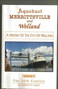 Aqueduct Merritsville & Welland by William H Lewis Volume 3 BOOK