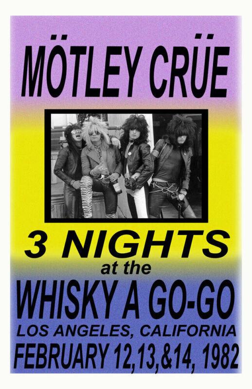 MOTLEY CRUE REPLICA*WHISKY A GO GO*1982 CONCERT POSTER