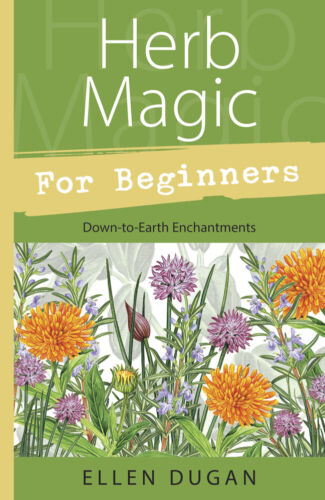 HERB MAGIC FOR BEGINNERS BOOK Nature Magic Herbal Magick witchcraft witch craft