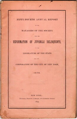 Fifty-Fourth Annual Report... Of The Society For The Reformation, NYC 1878
