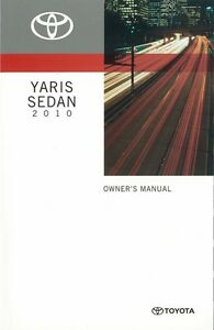 2010 Toyota Yaris Sedan Owners Manual User Guide Reference Operator Book Fuses