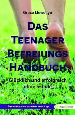 Das Teenager Befreiungs Handbuch - Grace Llewellyn - 9783934719576 PORTOFREI