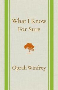 What I Know for Sure by Oprah Winfrey...HARDCOVER...LIKE NEW