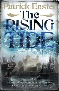 """""""VERY GOOD"""" Easter, Patrick, The Rising Tide (Tom Pascoe 3), Book"""