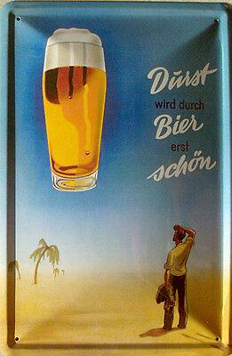 Durst wird durch Bier erst schön Blechschild, 20 x 30 cm, gewölbt