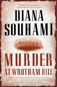034NEW034 Murder at Wrotham Hill Souhami Diana Book - Consett, United Kingdom - 034NEW034 Murder at Wrotham Hill Souhami Diana Book - Consett, United Kingdom