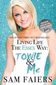 Living Life the Essex Way von Sam Faiers (2012, Taschenbuch)