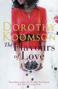 """""""NEW"""" The Flavours of Love, Koomson, Dorothy, Book"""