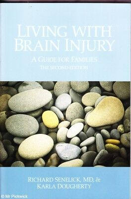 Richard   Karla Senelick   Dougherty Living With Brain Injury  A Guide For Famil