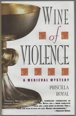 Priscilla J. ROYAL / Wine of Violence Signed 1st Edition 2003 Priscilla Royal