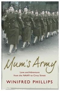 Mums Army : Love and Adventure from the NAAFI to Civvy Street : WH5-B15  PB  NEW