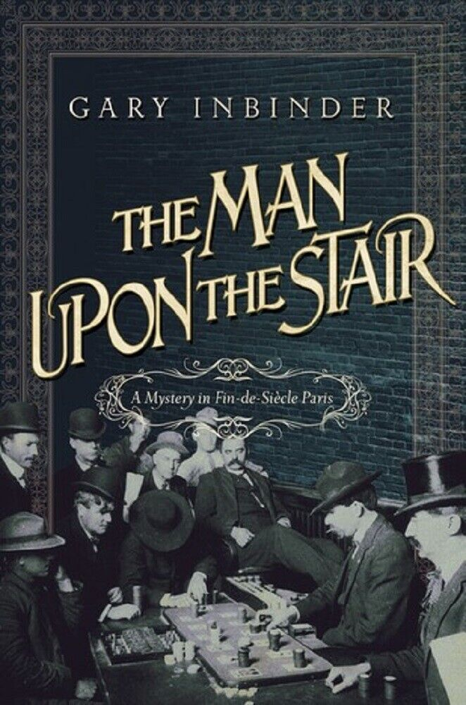 Amazing historical mystery: The Man Upon The Stair by Gary I