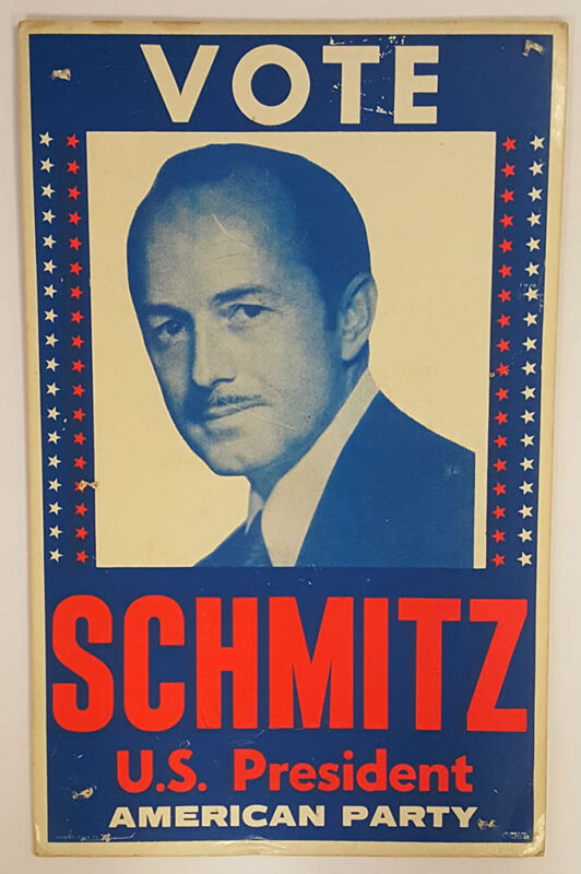 1972 American Independent Party Candidate John Schmitz Poster
