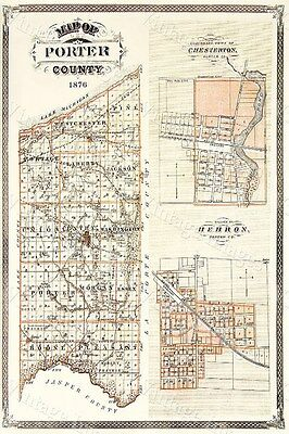 Historic 1876 WALL Map of Porter County Indiana Chesterton & Hebron Village