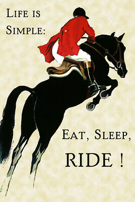 Horse Life is Simple Eat Sleep Ride Sport Vintage Poster Repro FREE S/H in USA Eat Sleep Ride Horse