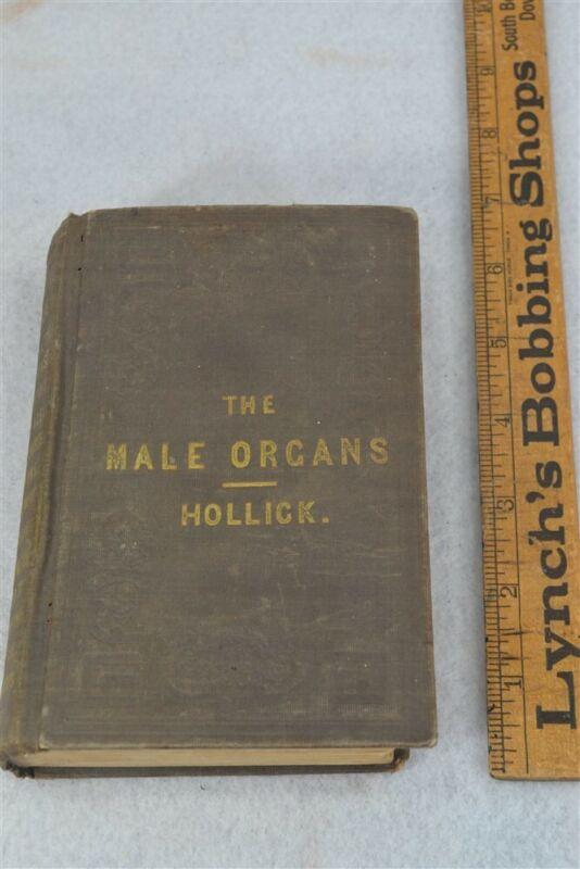 "1850 Male Sex Organ ""Male Generative Organs"" Hollick MD 1st ed antique original"