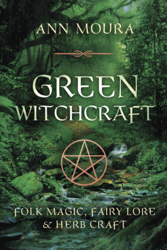 GREEN WITCHCRAFT BOOK Pagan Witch Wicca Wiccan Folk Magic Fairy Lore Herb Craft