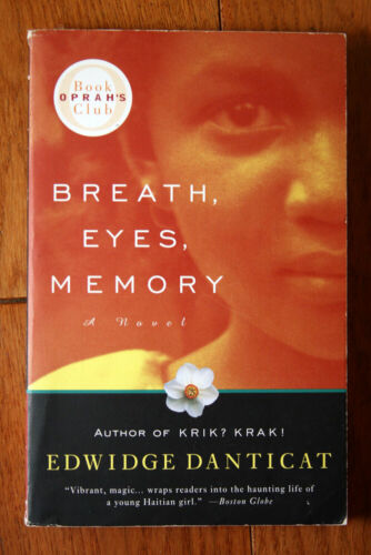 BREATH, EYES, MEMORY: A Novel by Edwidge Danticat 1995 Paperback HAITI HAITIANS