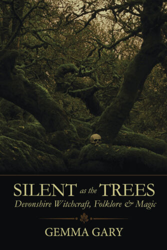 SILENT AS THE TREES Devonshire Witchcraft Folklore & Magic Book witch pagan