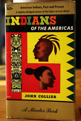 INDIANS OF THE AMERICAS by John Collier 1956 Vintage MENTOR Paperback Long Hope