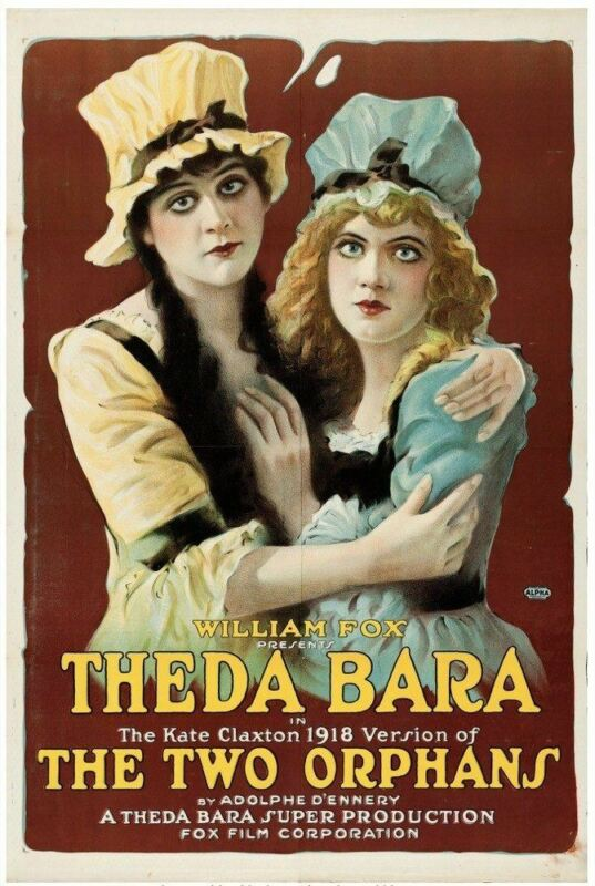 TWO ORPHANS, THE (1915) 28505   THEDA BARA