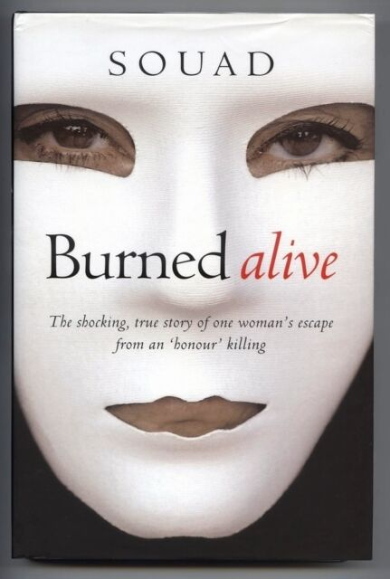 BURNED ALIVE SOAD Marie-Therese Cuny (2004) - HARDBACK
