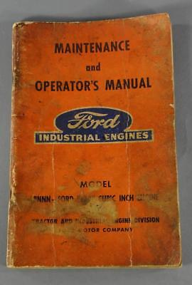 Ford Industrial Engines Model 8 Nnn-ford 120 4 Cyl Maint. And Operators Manual