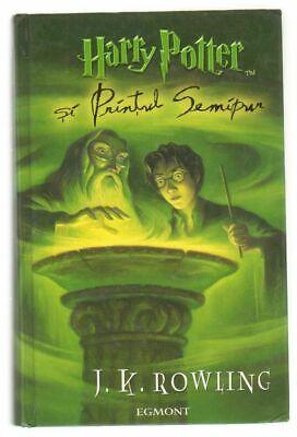 HARRY POTTER SI PRINTUL SEMIPUR HP n. 6 di J. K. Rowling ed. Egmont 2005