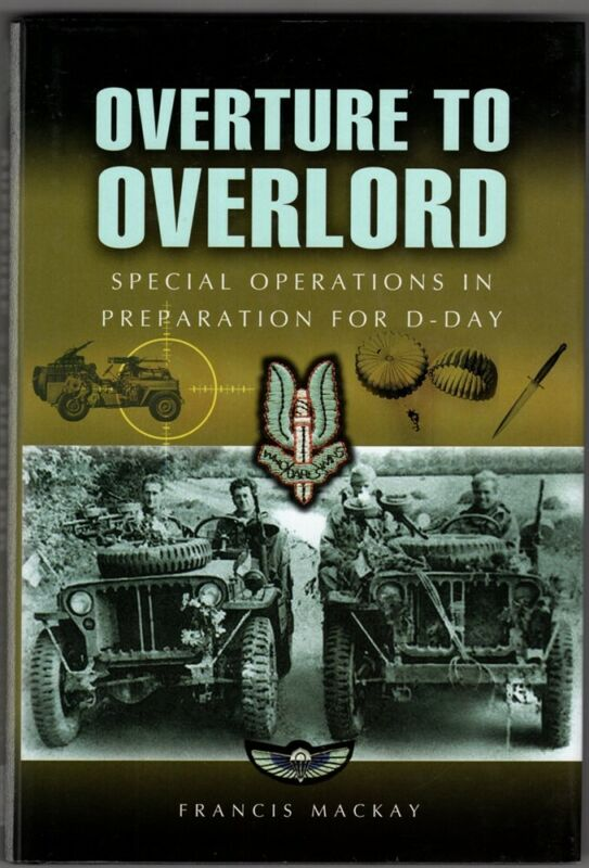 Military Book: Overture to Overlord, Special Operations in Preparation for D-Day