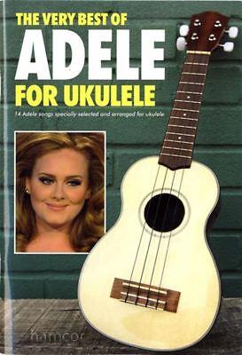The Very Best of Adele for Ukulele Uke Chord (The Best Ukulele Strings)