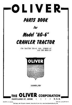 Oliver Model Ag6 Ag-6 Crawler Tractors Parts Manual S6-clp-111-b