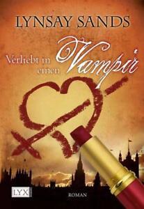 Verliebt in einen Vampir / Argeneau Bd.1 von Lynsay Sands (2008, Taschenbuch)