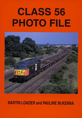 CLASS 56 PHOTO FILE RAILWAY BOOK NEW MINT ALL LOCOS PICTURED