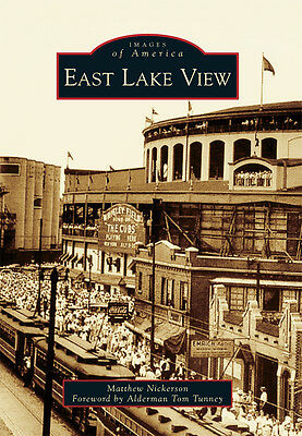Viewing Images - East Lake View [Images of America] [IL] [Arcadia Publishing]