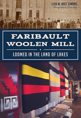 Faribault Woolen Mill  Loomed In The Land Of Lakes  Landmarks   Mn
