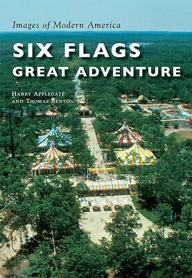 Six Flags Great Adventure [Images of Modern America] [NJ] [Arcadia Publishing]
