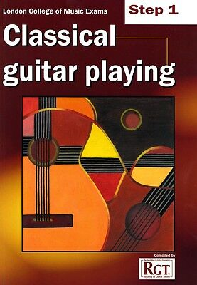 LCM CLASSICAL GUITAR PLAYING Step 1 -2018 RGT*