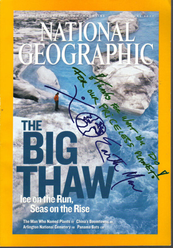 "XOEarth Man Autograph on ""The Big Thaw"" National Geographic Magazine June 2007"
