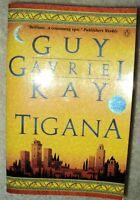 TIGANA by Guy Gavriel Kay (Paperback- EUC)