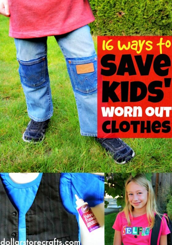 16 Ways to Save Kids' Worn Out Clothing: Tips, Tricks, and Techniques for Making Clothes Last Longer!