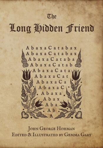 THE LONG HIDDEN FRIEND BOOK German Folk Magic Spells Rituals Charms Remedies etc