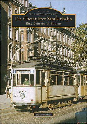 Fachbuch Die Chemnitzer Straßenbahn, Zeitreise in Bildern, viele Bilder, NEU