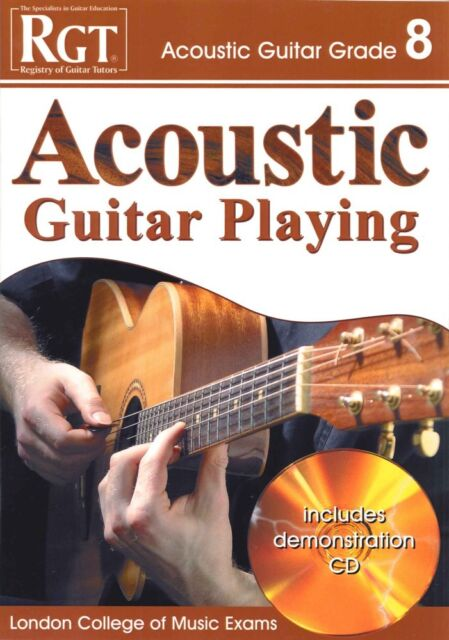 RGT ACOUSTIC GUITAR PLAYING Grade 8 Book/CD LCM*