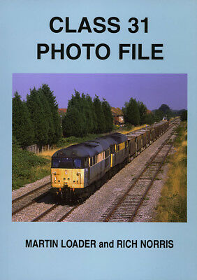 CLASS 31 PHOTO FILE RAILWAY BOOK NEW MINT ALL LOCOS PICTURED