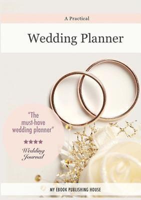 A Practical Wedding Planner (Paperback or Softback)